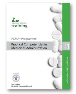 Practical Competencies in Medicines Administration